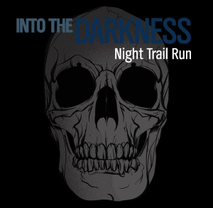 into the darkness trail run